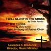 I Will Glory In The Cross(D.Rambo)-- At The Cross -(C. Tomlin)