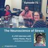 The Neuroscience of Stress
