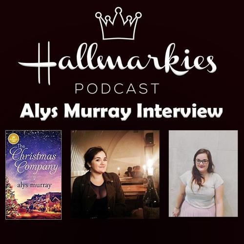 Hallmarkies: Author Alys Murray