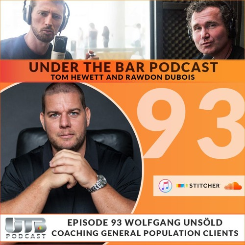 Wolfgang Unsöld - Coaching General Population Clients Ep. 93 of UTB Podcast