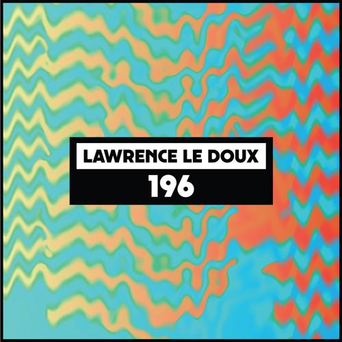 Dekmantel Podcast 196 - Lawrence Le Doux