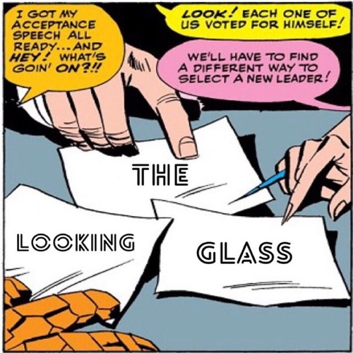"""Looking Glass #10: """"Marvel movies are post-nut clarity"""""""