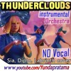 SIA THUNDERCLOUDS KARAOKE NO VOCAL Instrumental Cover Sia Diplo Labrinth