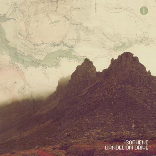 Isophene - Dandelion Drive