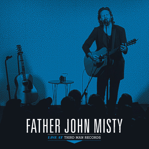 "Father John Misty — ""So I'm Growing Old on Magic Mountain"" Live at Third Man Records"