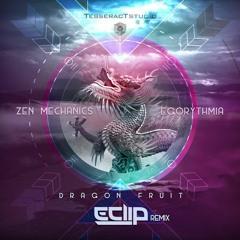 Zen Mechanics & Egorythmia - Dragonfruit (E-Clip RMX)