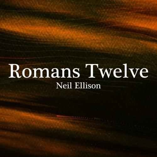 Romans Twelve