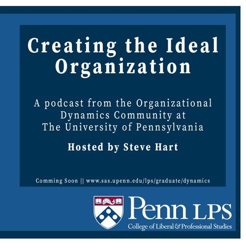 The Ideal Organization - Episode 4 - Bob Biglin