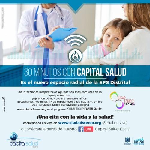 30 minutos con Capital Salud EPS-S Infección Respiratoria Aguda, IRA.