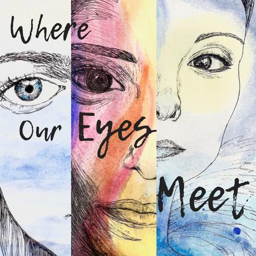 Where Our Eyes Meet