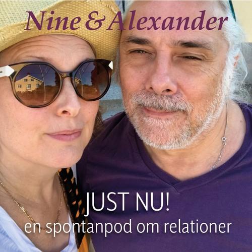 NIne & Alexander 11 – Vem är viktigast i ditt liv – tappa inte bort dig själv.