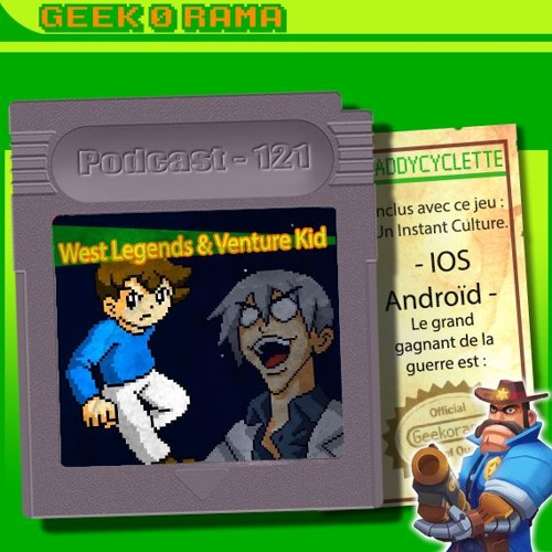 Episode 121 Geek'O'rama - West Legends & Venture Kid | Culture : Le SCANDALE de l'IPHONE XS