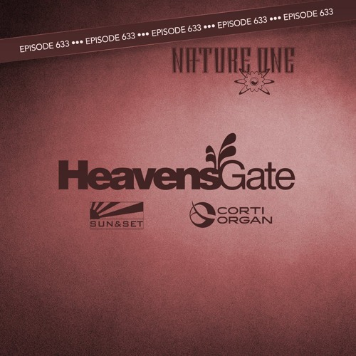 HeavensGate 633 Part 2 - Corti Organ (Live At Nature One)