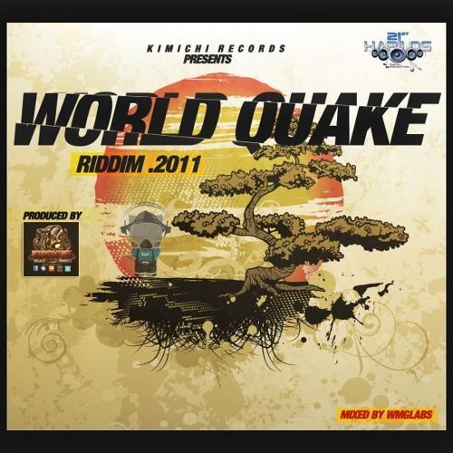 World Quake Riddim Version