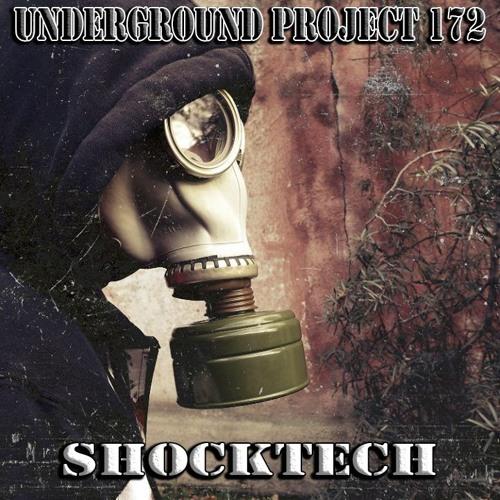 Underground Project 172 - Shocktech