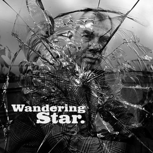 Wandering Star...(Full Length)