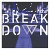 The Breakdown - The Promo