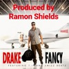 Drake Fancy Produced By Ramon Shields Mp3