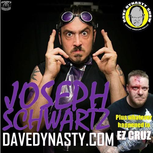 EP102 (w/h Joseph Schwartz & EZ Cruz)