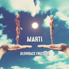 Marti - Blowback (prod. by Galimatias)