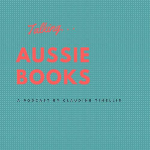 Episode 2: Talking Aussie Books with Sandie Docker