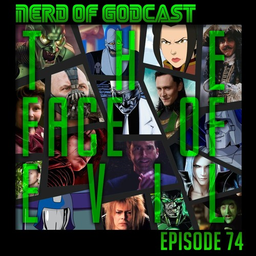 Episode 74 // The Face of Evil