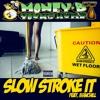 Slow Stroke It (Clean)