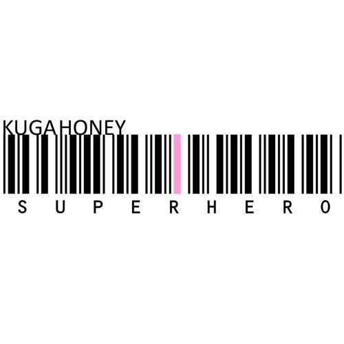 KUGA HONEY - SUPERHERO