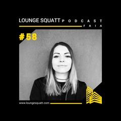 Lounge Squatt Podcast #058 Faia