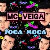 MC Veiga - Joga Moça (Prod.Veiga) Portada del disco