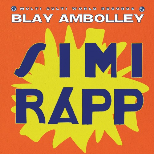 Blay Ambolley - Simi Rapp (Red Axes & Asaf Samuel Remix)