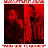 David Guetta feat. J Balvin - Para Que Te Quedes (Da Phonk Club Edit)