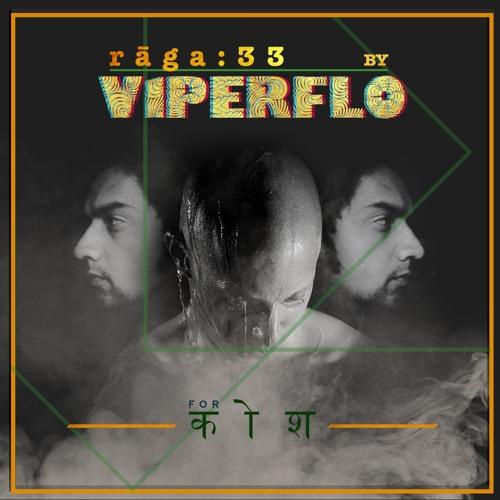 rāga : 33 - Viperflo