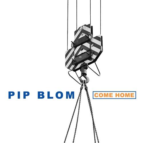 Pip Blom - Come Home
