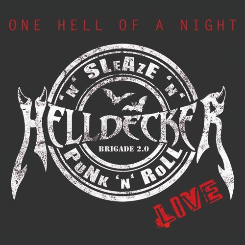 ONE HELL OF A NIGHT - HELLDECKER LIVE