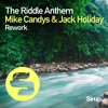 Download Mike Candys & Jack Holiday - The Riddle Anthem Rework (High N Wild Remix Edit) Mp3
