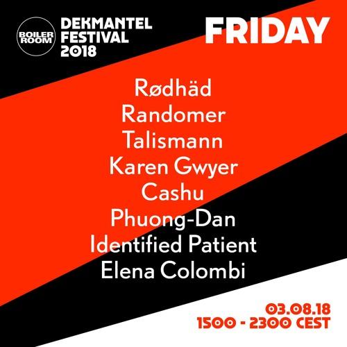 Talismann   Boiler Room x Dekmantel Festival 2018