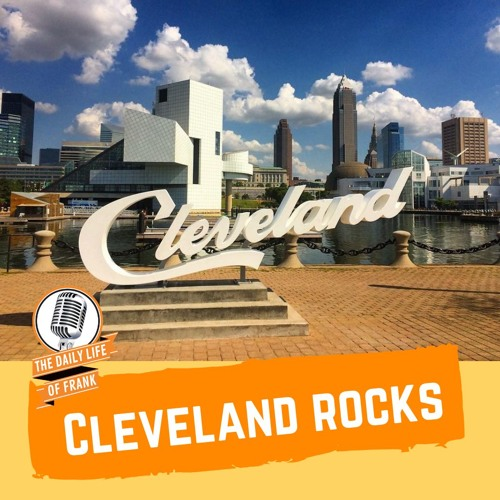 Cleveland Rocks (The Daily Life of Frank)