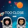 Daft Hill & TwoSid3s - Too Close  (Remix)