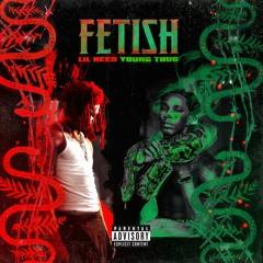 Fetish (Remix) [Ft. Young Thug]