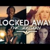 Locked Away – Justin Bieber • Sam Smith • Beyoncé • Ellie Goulding • N. Minaj