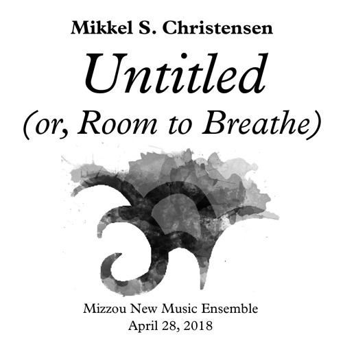 Untitled (or, Room to Breathe)