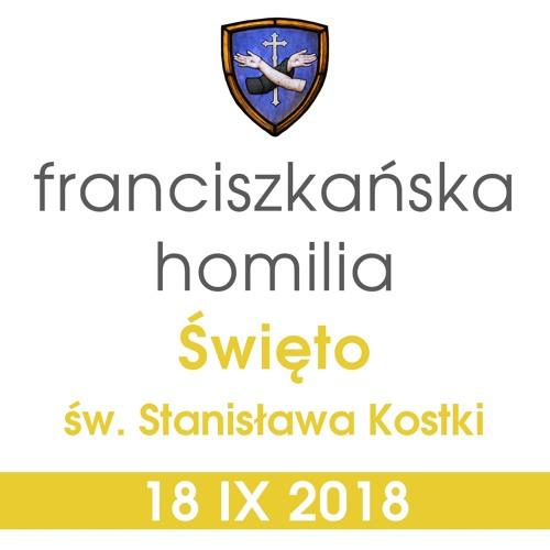 Homilia: święto św. Stanisława Kostki - 18 IX 2018