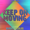 Starstylers Feat. Michy - Keep On Moving (Raveboiz Festival Mix)