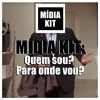MMDL #2 - Mídia Kit: Quem sou eu? Para onde vou?