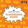 Louis The Child - Playground Radio #013