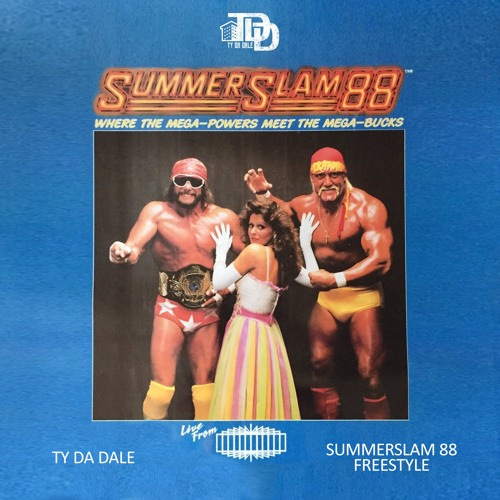 Ty Da Dale - SummerSlam '88 Freestyle