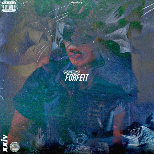 Forfeit (Prod. CashBently)