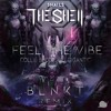 Snails & Big Gigantic - Feel The Vibe feat. Collie Buddz (B L N K T Remix)