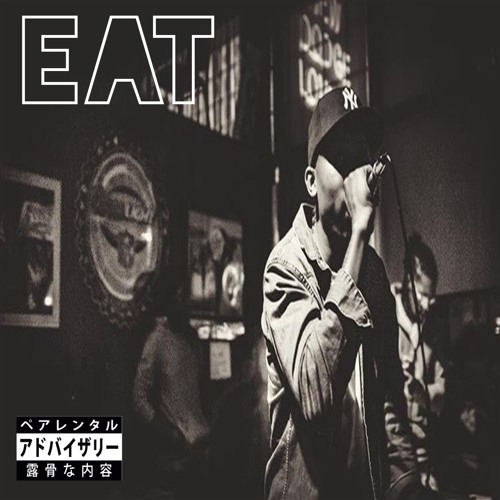 Eat (prod.by @ItsQahSi)